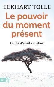 Livres motivants - Le pouvoir du moment présent par Eckhart Tolle